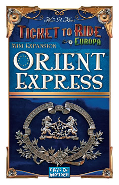 Orient Express expansion Ticket to Ride